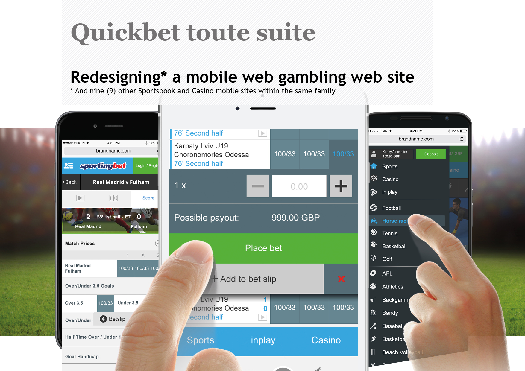 Quick bet – now 'must-have' functionality